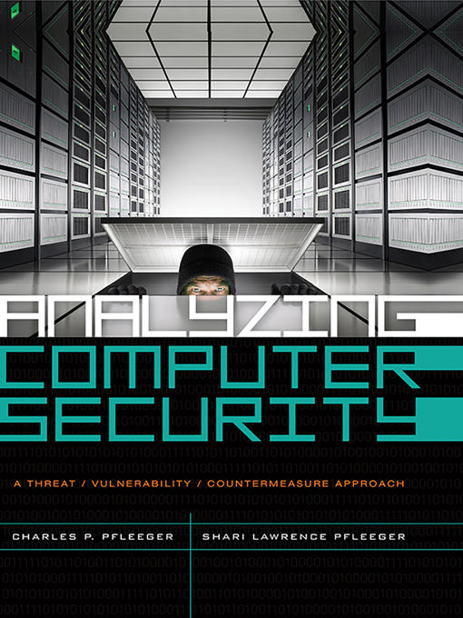 Analyzing Computer Security (eBook): A Threat / Vulnerability / Countermeasure Approach