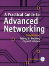 A Practical Guide to Advanced Networking (eBook)