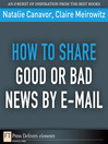 How to Share Good or Bad News by E-mail (eBook)