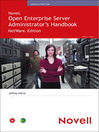 Novell® Open Enterprise Server Administrator's Handbook, NetWare® Edition (eBook)