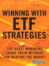 Winning with ETF Strategies (eBook): Top Asset Managers Share Their Methods for Beating the Market