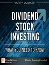 Dividend Stock Investing (eBook): What You Need to Know