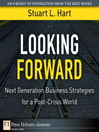 Looking Forward (eBook): Next Generation Business Strategies for a Post-Crisis World