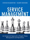 Service Management (eBook): An Integrated Approach to Supply Chain Management and Operations