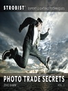 Strobist Photo Trade Secrets, Volume 1 (eBook): Expert Lighting Techniques