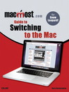 MacMost.com Guide to Switching to the Mac (eBook)