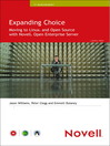Expanding Choice (eBook): Moving to Linux and Open Source With Novell Open Enterprise Server