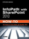 InfoPath® with SharePoint® 2010 How-To (eBook)
