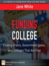 Funding College (eBook): Finding Grants, Government Loans, and Colleges That Are Free