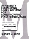 Availability Engineering and Management for Manufacturing Plant Performance (eBook)