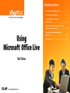 Using Microsoft Office Live (Digital Short Cut) (eBook)