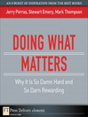 Doing What Matters (eBook): Why It Is So Damn Hard and So Darn Rewarding