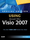 Special Edition Using Microsoft Office Visio 2007 (eBook): A Practitioner's Guide