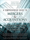 A Comprehensive Guide to Mergers & Acquisitions (eBook): Managing the Critical Success Factors Across Every Stage of the M&A Process