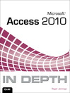 Microsoft® Access® 2010 In Depth (eBook)