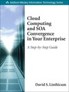 Cloud Computing and SOA Convergence in Your Enterprise (eBook): A Step-by-Step Guide