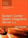 System Center Opalis Integration Server 6.3 Unleashed (eBook): Trading Systems of a Market Master