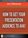 How to Get Your Presentation Audience to Aha! (eBook)