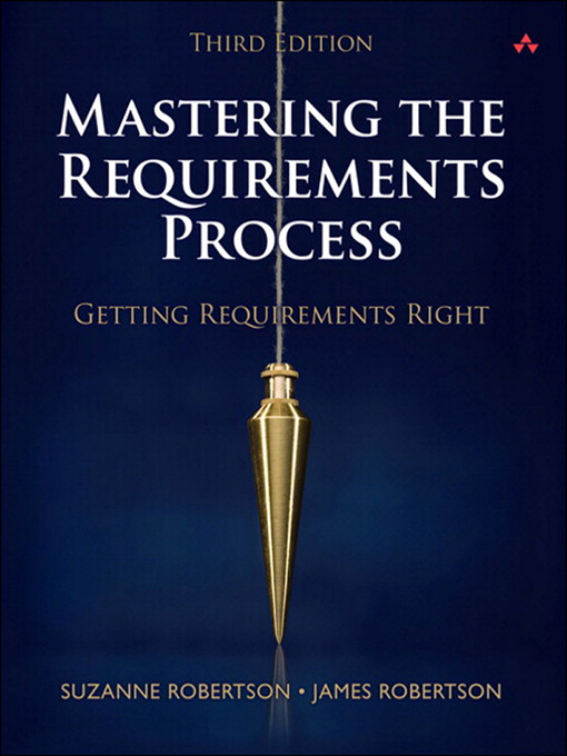 Mastering the Requirements Process (eBook): Getting Requirements Right