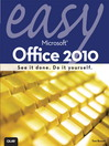 Easy Microsoft Office® 2010 (eBook)