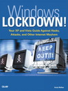 Windows Lockdown! (eBook): Your XP and Vista Guide Against Hacks, Attacks, and Other Internet Mayhem
