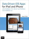 Data-driven iOS Apps for iPad and iPhone with FileMaker Pro, Bento by FileMaker, and FileMaker Go (eBook): Improving Your Photography with Available Light