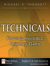 Technicals (eBook): Finding Invisible Trading Gaps