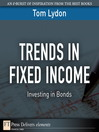 Trends in Fixed Income (eBook): Investing in Bonds