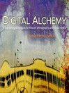 Digital Alchemy (eBook): Printmaking Techniques for Fine Art, Photography, and Mixed Media