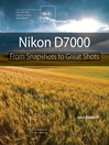 Nikon D7000 (eBook): From Snapshots to Great Shots