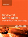 Windows 8 Apps with HTML5 and JavaScript Unleashed (eBook)