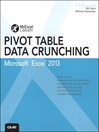Excel 2013 Pivot Table Data Crunching (eBook)