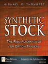 Synthetic Stock, the Risk Alternative for Option Traders (eBook)