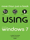 Using Microsoft® Windows 7 (eBook)