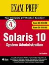 Solaris 10 System Administration Exam Prep (Exam CX-310-200, CX-310-202) (eBook)