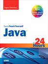 Java in 24 Hours, Sams Teach Yourself (Covering Java 8) (eBook)