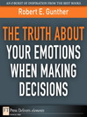 The Truth About Your Emotions When Making Decisions (eBook)