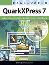 Real World QuarkXPress 7 (eBook)