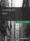 Creating iOS Apps (eBook): Develop and Design