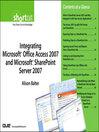 Integrating Microsoft Office Access 2007 and Microsoft SharePoint Server 2007 (Digital Short Cut) (eBook)