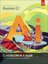 Adobe Illustrator CC Classroom in a Book (eBook)