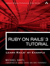 Ruby on Rails™ 3 Tutorial (eBook): Learn Rails™ by Example