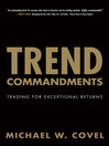 Trend Commandments (eBook): Designing and Developing for Mobile with jQuery, HTML5, and CSS3