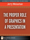 The Proper Role of Graphics in a Presentation (eBook)