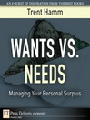 Wants vs. Needs (eBook): Managing Your Personal Surplus
