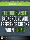 The Truth About Background and Reference Checks When Hiring (eBook)