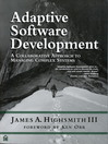 Adaptive Software Development (eBook): A Collaborative Approach to Managing Complex Systems