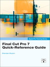 Final Cut Pro 7 Quick-Reference Guide (eBook)