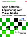 Agile Software Engineering with Visual Studio (eBook): From Concept to Continuous Feedback