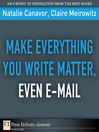 Make Everything You Write Matter, Even E-mail (eBook)